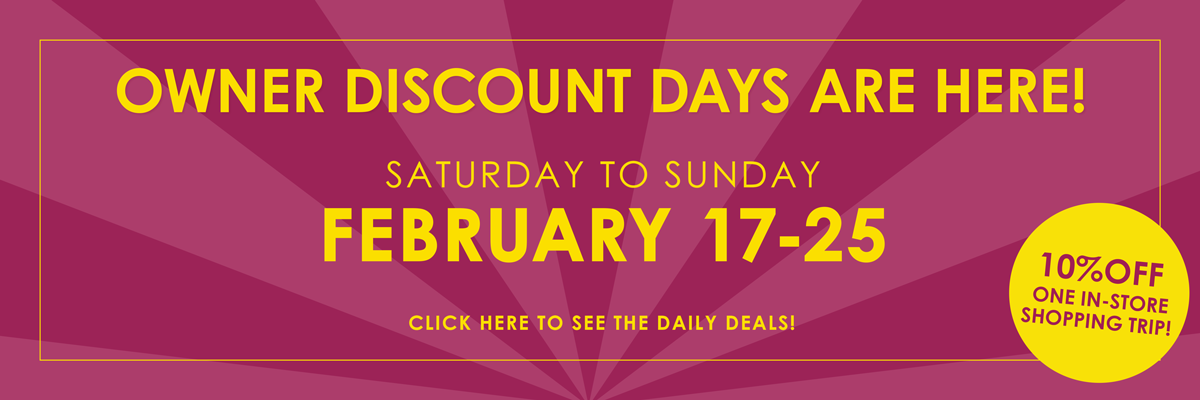 Owner Discount Days, February 17-25